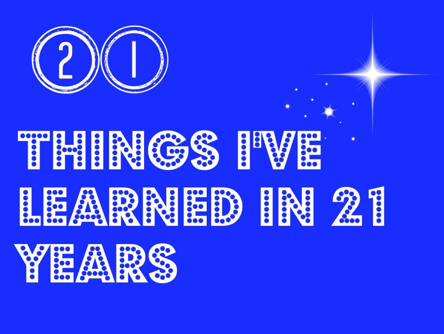 21 Life Lessons in 21 Years